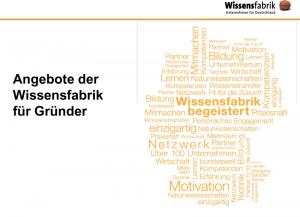 Wissensfabrik - Unternehmen für Deutschland - Angebote für Gründer und Start-ups